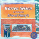 Warren Nelson & Friends - Live at Patsy's Volume 1 CD